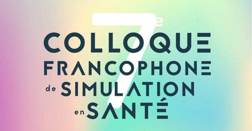 SOFRASIMS2018 : la 7e édition du Colloque francophone de simulation en santé